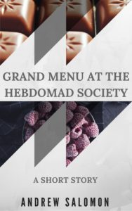 Grand Menu at the Hebdomad Society